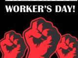 1 май  - Денят на труда и на международната работническа солидарност